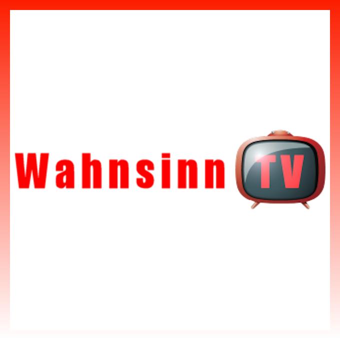 Wahnsinn Tv